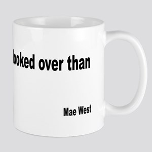 Mae West Looked Over Quote Mug