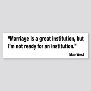 Mae West Marriage Quote Bumper Sticker