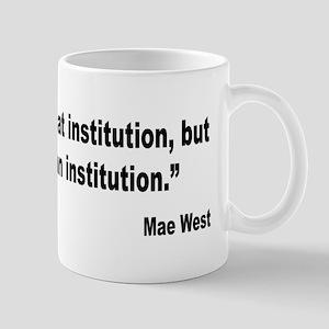 Mae West Marriage Quote Mug