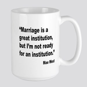 Mae West Marriage Quote Large Mug
