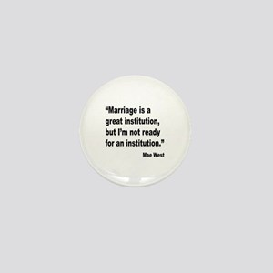 Mae West Marriage Quote Mini Button