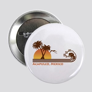 "Acapulco Mexico 2.25"" Button"