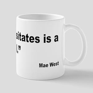 Mae West Damned Fool Quote Mug