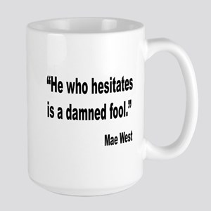 Mae West Damned Fool Quote Large Mug