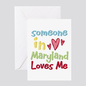 Someone in Maryland Loves Me Greeting Card