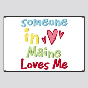 Someone in Maine Loves Me Banner