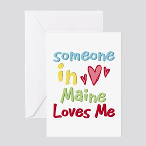 Someone in Maine Loves Me Greeting Card
