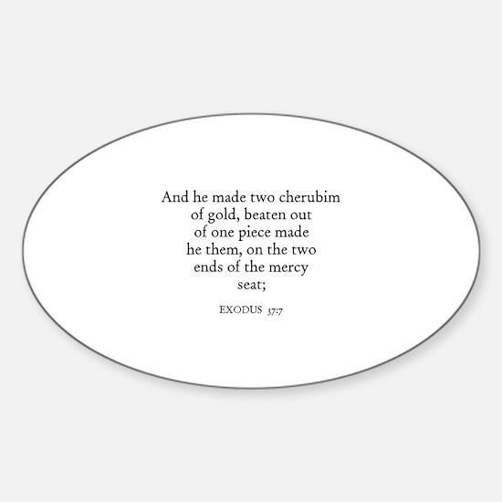 EXODUS 37:7 Oval Decal