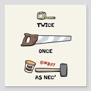 """Twice, Once, As Nec' Square Car Magnet 3"""" x 3"""""""