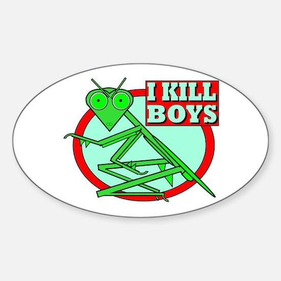I KILL BOYS Oval Decal