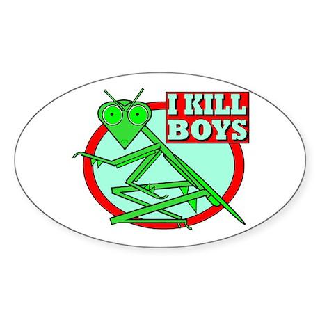 I KILL BOYS Oval Sticker