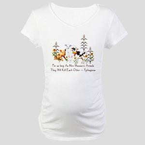 Pythagoras Vegetarian Quote Maternity T-Shirt