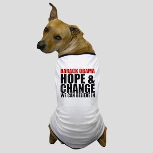 Hope & Change Dog T-Shirt