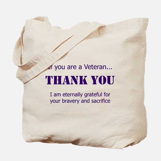 If you are a Veteran... Tote Bag