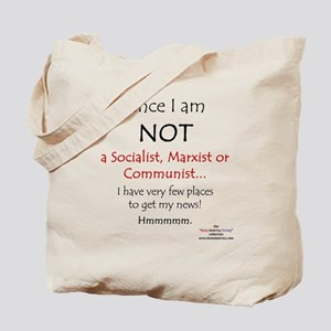 Since I am NOT a Socialist... Tote Bag