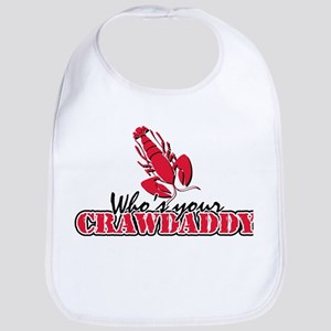 Whos ur Crawdaddy Cotton Baby Bib