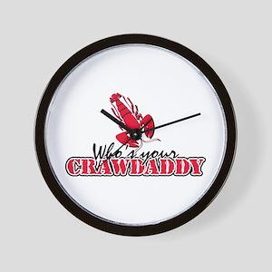 Whos ur Crawdaddy Wall Clock