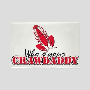 Whos ur Crawdaddy Rectangle Magnet