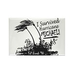 I Survived Hurricane Michael Magnets
