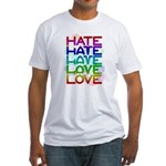 Hate2Love Fitted T-Shirt