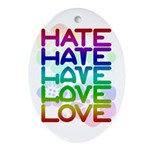 Hate2Love Oval Ornament
