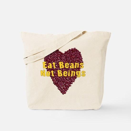 Eat Beans Not Beings Tote Bag