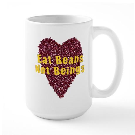 Eat Beans Not Beings 15 oz Ceramic Large Mug