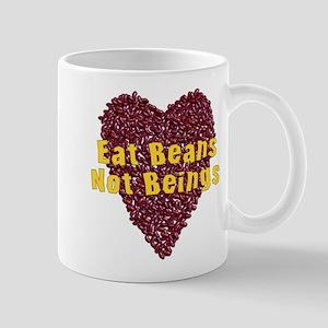 Eat Beans Not Beings 11 oz Ceramic Mug