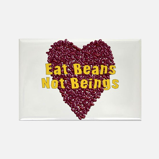 Eat Beans Not Beings Rectangle Magnet