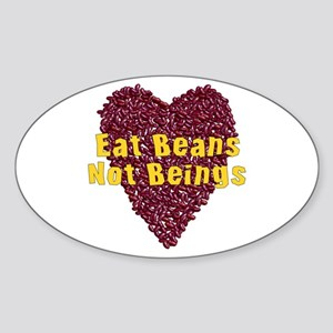 Eat Beans Not Beings Sticker (Oval)