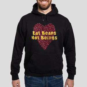 Eat Beans Not Beings Hoodie (dark)