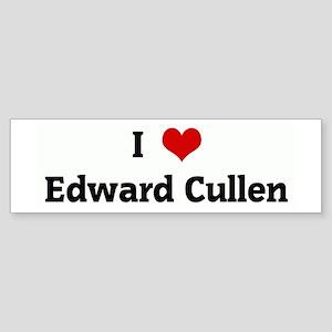 I Love Edward Cullen Bumper Sticker