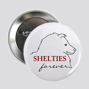 "Shelties Forever 2.25"" Button"