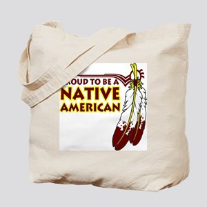 Proud To Be Native American Tote Bag
