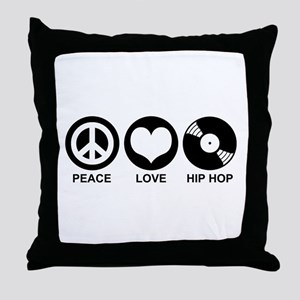 Peace Love Hip Hop Throw Pillow