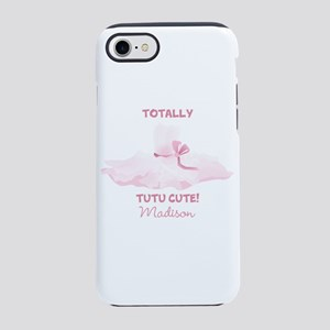 Totally Tutu Cute Personalized iPhone 8/7 Tough Ca