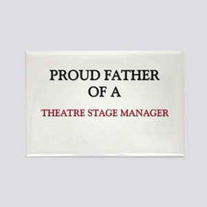 Proud Father Of A THEATRE STAGE MANAGER Rectangle
