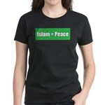 Islam means Peace Women's Dark T-Shirt