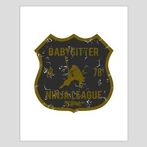 Babysitter Ninja League Small Poster