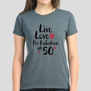 Live Love Fab 50 T-Shirt