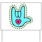 Aqua Bold Love Hand Yard Sign