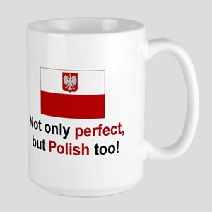 Perfect Polish Large Mug