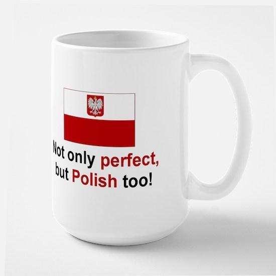 Perfect Polish Large Mug