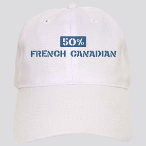 50 Percent French Canadian Cap