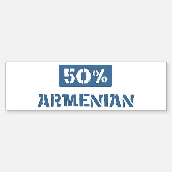 50 Percent Armenian Bumper Bumper Bumper Sticker