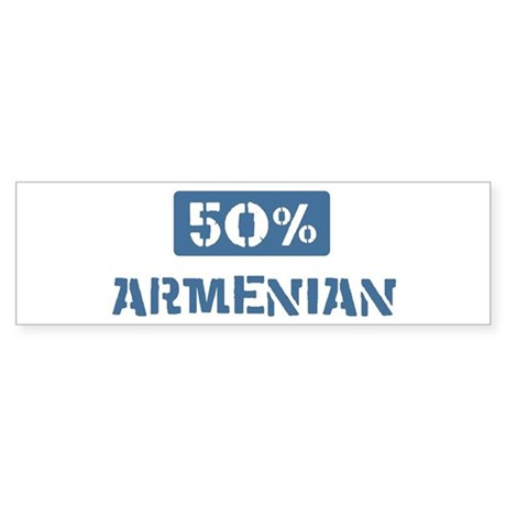 50 Percent Armenian Bumper Sticker