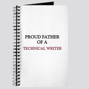Proud Father Of A TECHNICAL WRITER Journal