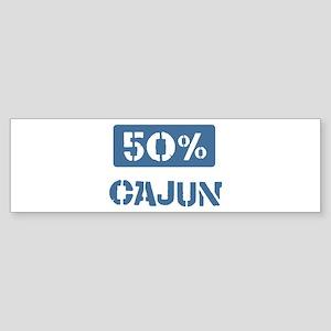 50 Percent Cajun Bumper Sticker