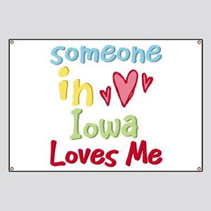 Someone in Iowa Loves Me Banner