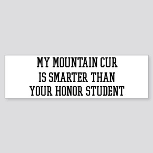 Smart My Mountain Cur Bumper Sticker